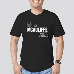 Its A Mcauliffe Thing T-Shirt