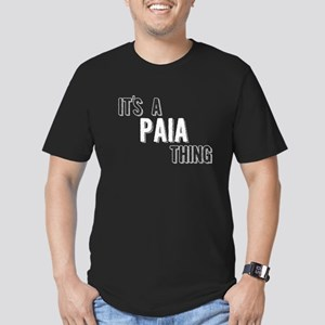 Its A Paia Thing T-Shirt