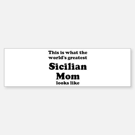 Sicilian mom Bumper Car Car Sticker