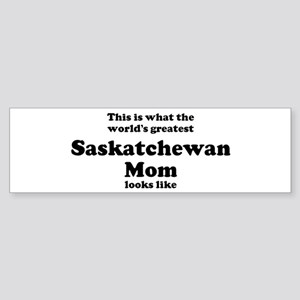 Saskatchewan mom Bumper Sticker