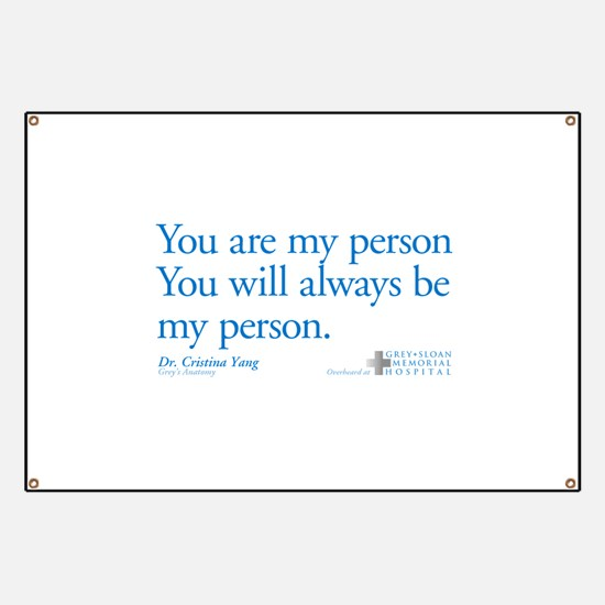 You Are My Person Banner