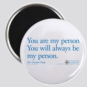 You Are My Person Magnet