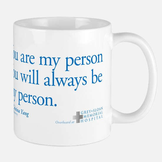 You Are My Person Mug