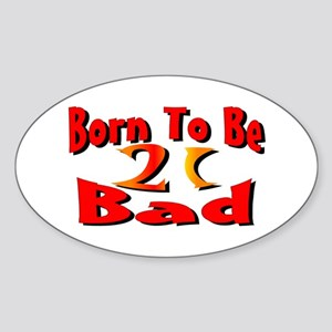 Born To Be 21 Oval Sticker