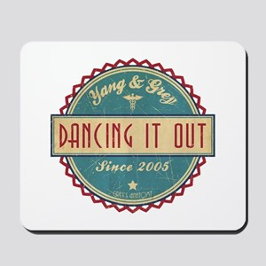 Dancing It Out Since 2005 Mousepad