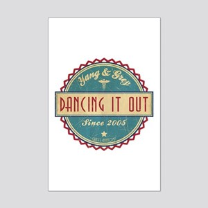 Dancing It Out Since 2005 Mini Poster Print