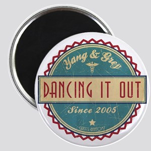 Dancing It Out Since 2005 Magnet
