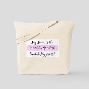 Worlds Greatest Dental Hygien Tote Bag