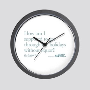 Holidays Without Liquor Quote Wall Clock