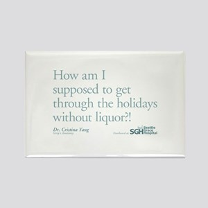 Holidays Without Liquor Quote Rectangle Magnet