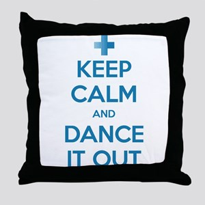 Keep Calm and Dance It Out Throw Pillow
