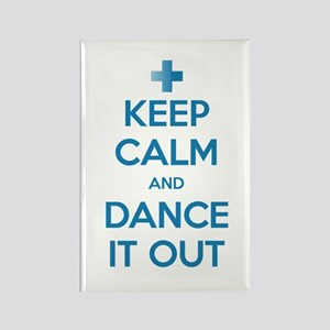 Keep Calm and Dance It Out Rectangle Magnet