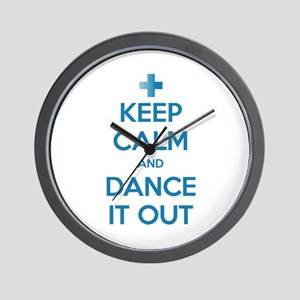 Keep Calm and Dance It Out Wall Clock