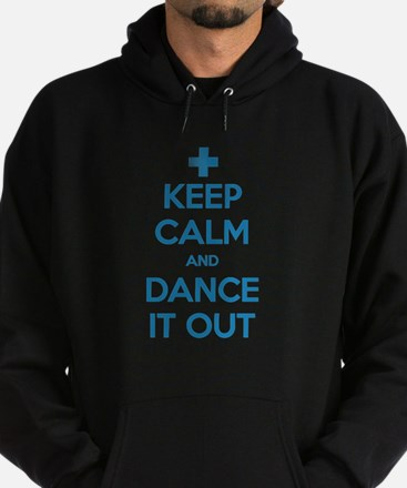 Keep Calm and Dance It Out Dark Hoodie