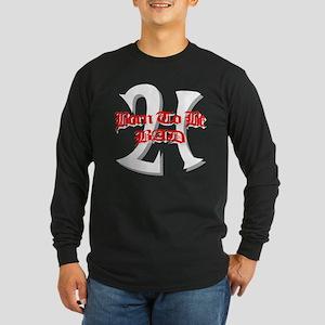 Born To Be 21 Long Sleeve Dark T-Shirt