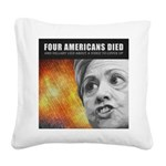 Americans Died And Hillary Lied Square Canvas Pill