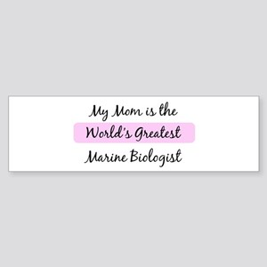 Worlds Greatest Marine Biolog Bumper Sticker