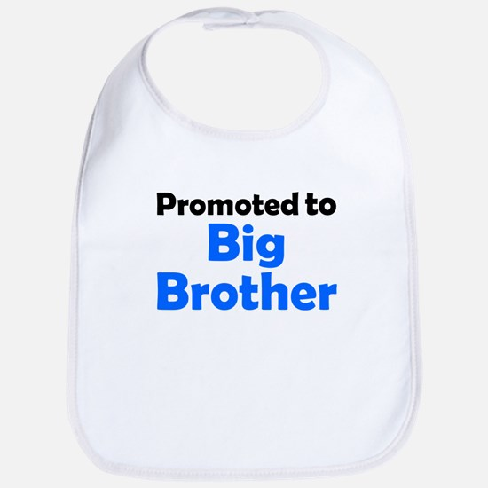 Promoted To Big Brother Bib