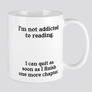 Not addicted to reading Mug