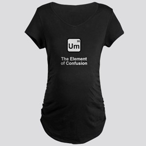 Um Element of Confusion Maternity Dark T-Shirt