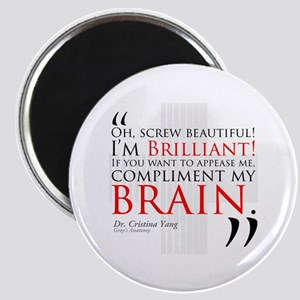 Screw Beautiful! I'm Brilliant! Magnet