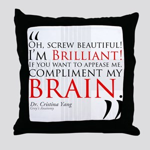 Screw Beautiful! I'm Brilliant! Throw Pillow