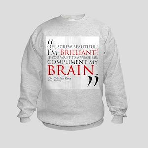 Screw Beautiful! I'm Brilliant! Kids Sweatshirt