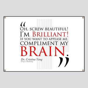 Screw Beautiful! I'm Brilliant! Banner