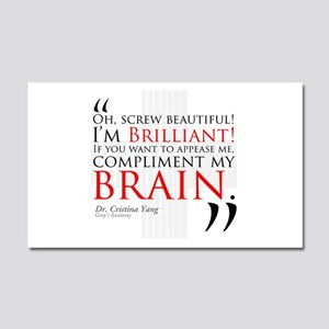 Screw Beautiful! I'm Brilliant! Car Magnet 20 x 12