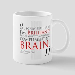 Screw Beautiful! I'm Brilliant! Mug