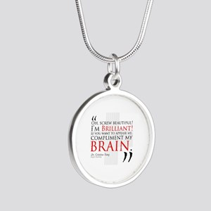 Screw Beautiful! I'm Brilliant! Silver Round Neckl