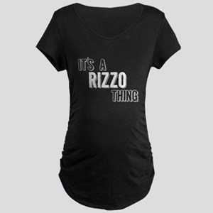 Its A Rizzo Thing Maternity T-Shirt
