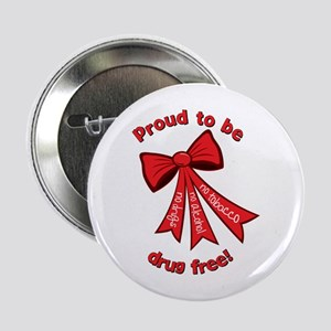 """Proud to be Drug Free 2.25"""" Button"""