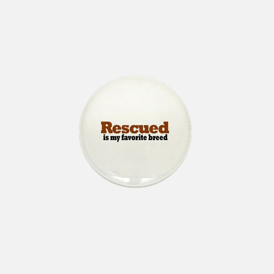 Rescued Breed Mini Button