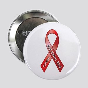 """Support Red Ribbon Week 2.25"""" Button"""