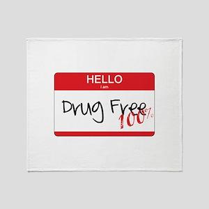 100 Percent Drug Free Throw Blanket