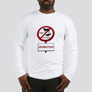 No Veal/No Foie Gras Long Sleeve T-Shirt