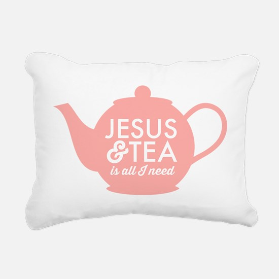 All I Need is Jesus and Tea Rectangular Canvas Pil