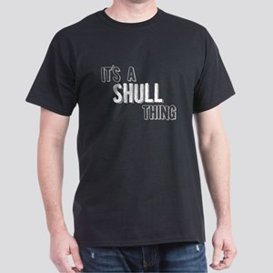 Its A Shull Thing T-Shirt