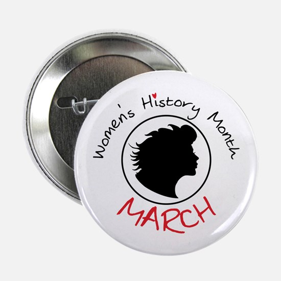 """Women's History Month MARCH 2.25"""" Button"""