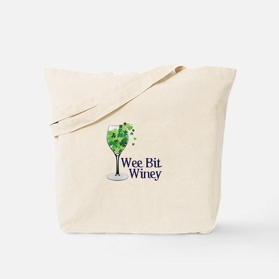 Wee Bit Winey Tote Bag