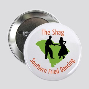 """The Shag Southern Fried Dancing 2.25"""" Button"""