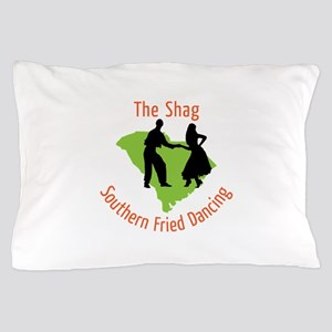 The Shag Southern Fried Dancing Pillow Case