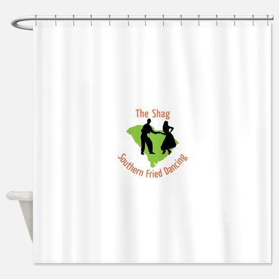 The Shag Southern Fried Dancing Shower Curtain