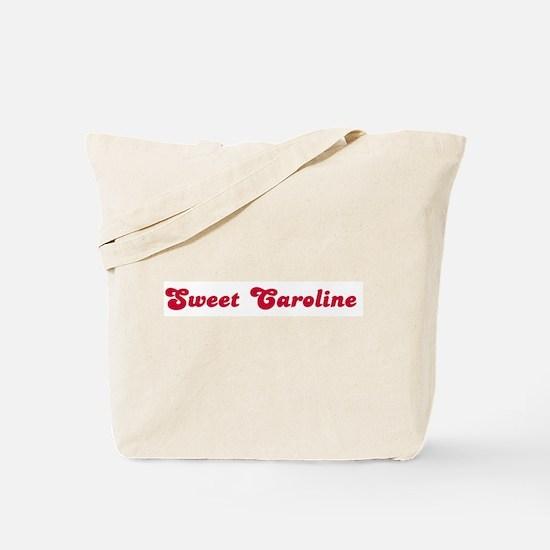 Sweet Caroline Tote Bag