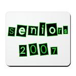 Seniors 2007 Mousepad