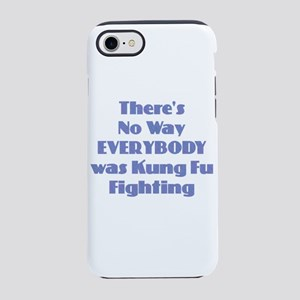 Kung Fu Fighting iPhone 7 Tough Case