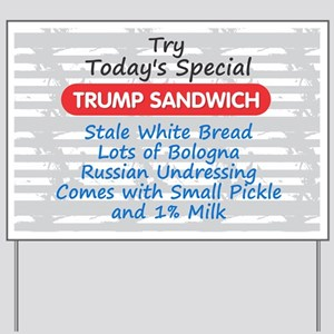 Trump Sandwich Yard Sign