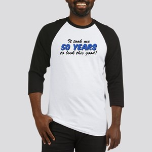 Took Me 50 Years Baseball Jersey