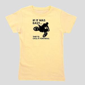 1455e1cb2 ... Funny Bike Stunts Kids Baseball Jerse.  29.50.  39.00 · If It Was Easy  Theyd Call It Football Girl s Tee